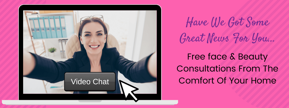 Free face & Beauty Consultations From The Comfort Of Your Home